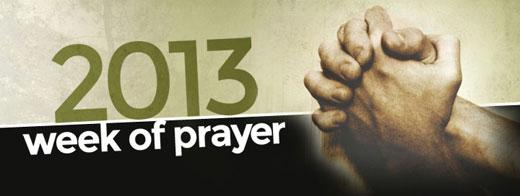 2013 Week of Prayer